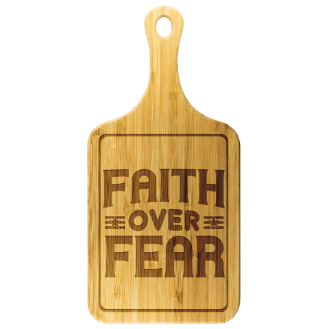Image of Faith Over Fear-Cutting Board