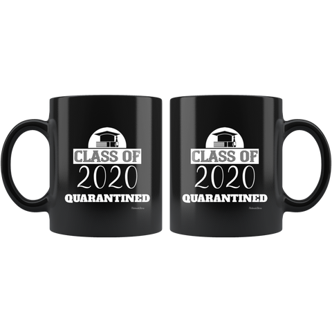 Image of Class Of 2020 Quarantined-Black Mug - HobnobStore