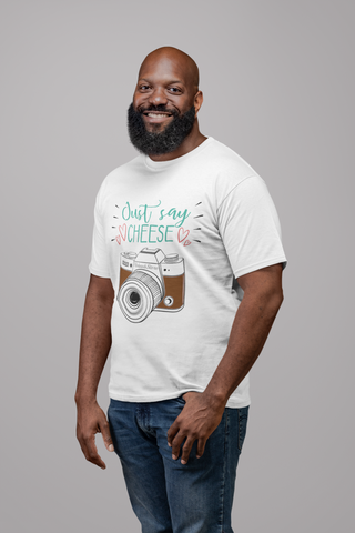 Just Say Cheese T-Shirt - HobnobStore
