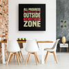 Image of All Progress Takes Place Outside The Comfort Zone - FREE Shipping - HobnobStore