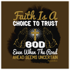 Image of Faith Is A Choice To Trust God Even When The Road Ahead Seems Uncertain - HobnobStore