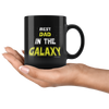 Image of Best Dad In The Galaxy-Black Mug - HobnobStore