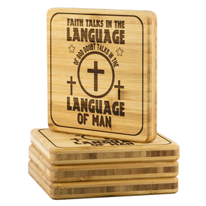 Faith Talks In The Language Of God Doubt Talks In The Language Of Man-Square Coaster