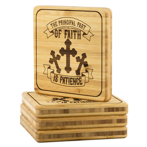 The Principal Part Of Faith Is Patience-Square Coaster