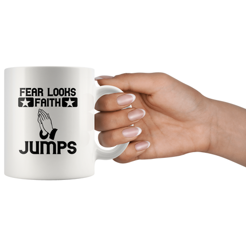 Image of Fear Looks Faith Jumps-White Mug