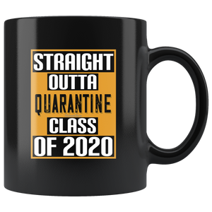 Straight Out Of Quarantine Class of 2020-Black Mug - HobnobStore