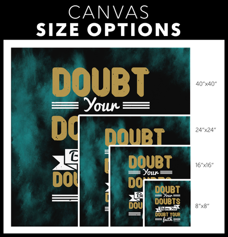 Image of Doubt Your Doubts Before You Doubt Your Faith - HobnobStore