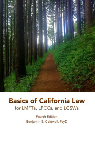 Basics of California Law for LMFTs, LPCCs, and LCSWs - Fourth edition (2017) - Digital download