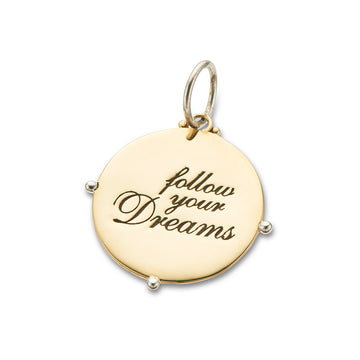 POSITIVELY CHARMED // FOLLOW YOUR DREAMS CHARM