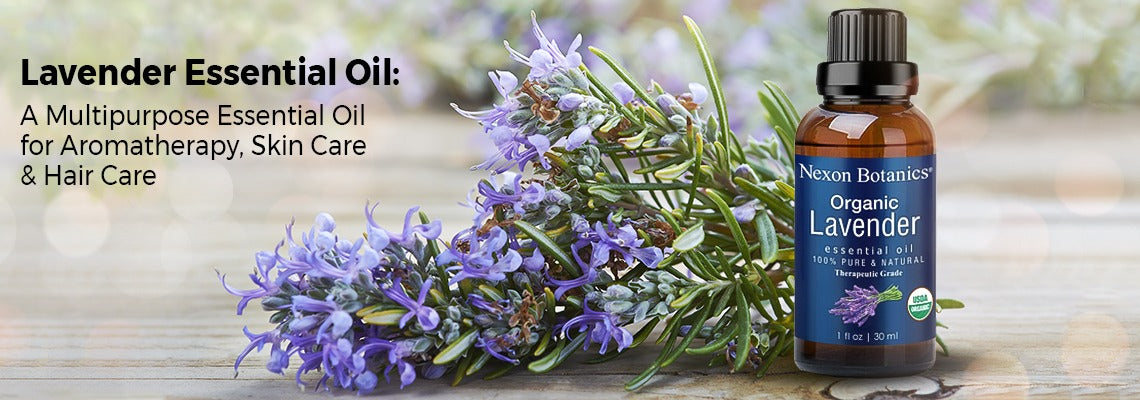 Lavender Essential Oil: A Multipurpose Essential Oil