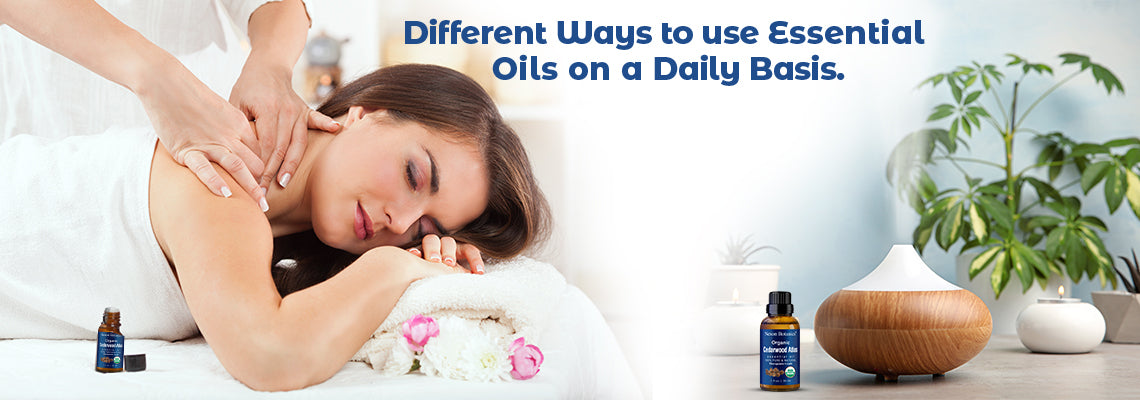 Different Ways to Use Essential Oils On a Daily Basis