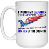 My Daughter Stands For Her Country! Mug