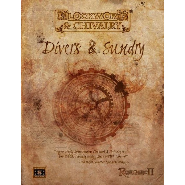Clockwork and Chivalry: Divers and Sundry