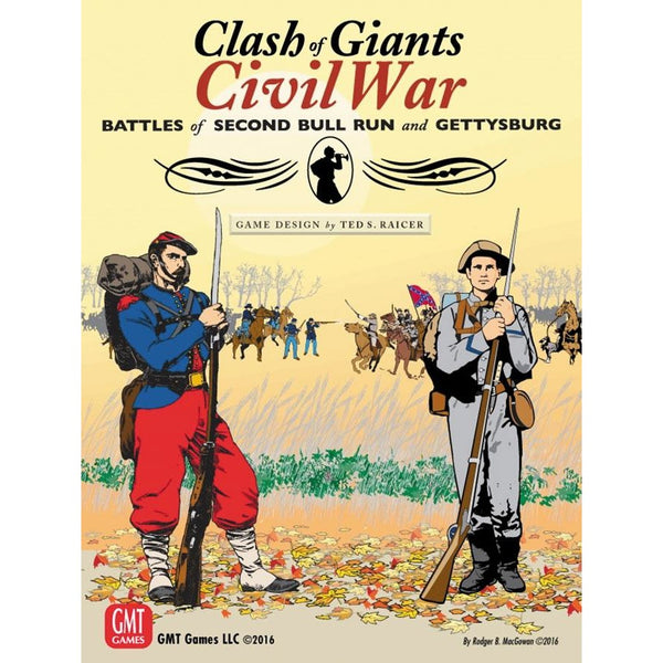 Clash of Giants: Civil War - Battle of Second Bull Run and Gettysburg