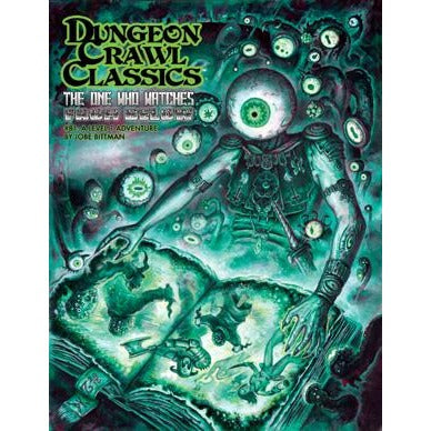 Dungeon Crawl Classics: #81 The One Who Watches from Below