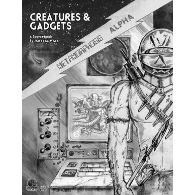 Metamorphosis Alpha RPG: Creatures and Gadgets