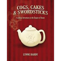 Cogs, Cakes, and Swordsticks RPG: Core Rules