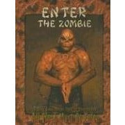 All Flesh Must Be Eaten RPG: Enter the Zombie