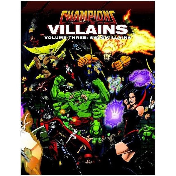 Champions 6th Edition: Champions Villains Volume 3 - Solo Villains