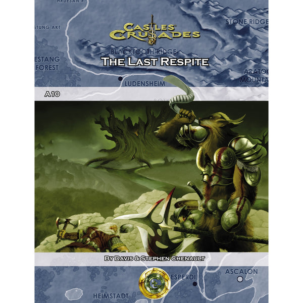 Castles and Crusades RPG: A10 The Last Respite