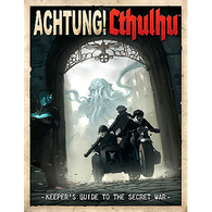 Achtung! Cthulhu RPG: Keepers Guide