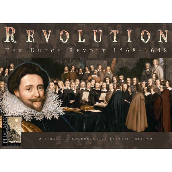 Revolution, the Dutch Revolt 1568-1648