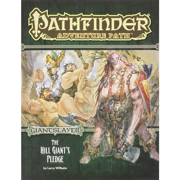 Pathfinder Adventure Path: Giantslayer Part 2 - The Hill Giants Pledge