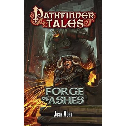 Pathfinder Tales: Forge of Ashes Paperback