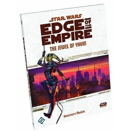 Star Wars RPG: Edge of the Empire The Jewel of Yavin