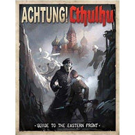 Achtung! Cthulhu RPG: Guide to the Eastern Front