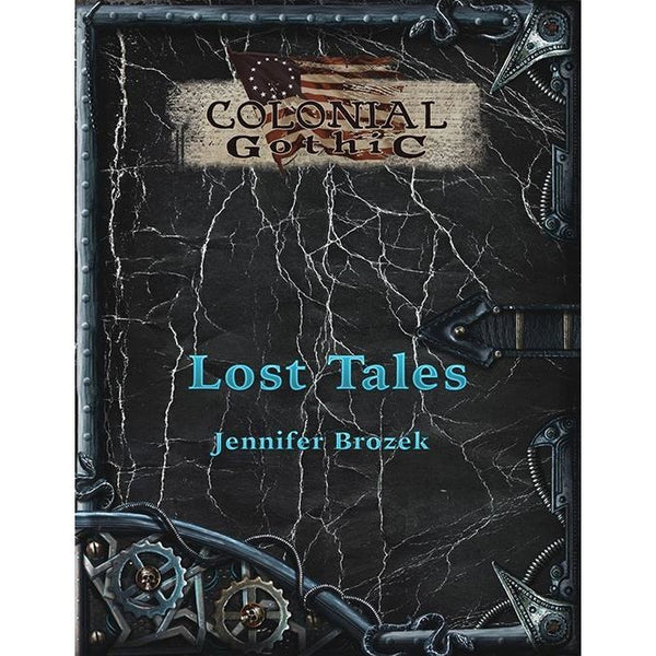 Colonial Gothic: Lost Tales (Novel)
