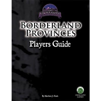 Borderland Provinces: Player's Guide