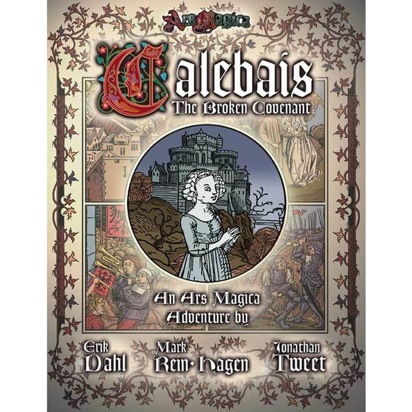Ars Magica: The Broken Covenant of Calebais (Revised)