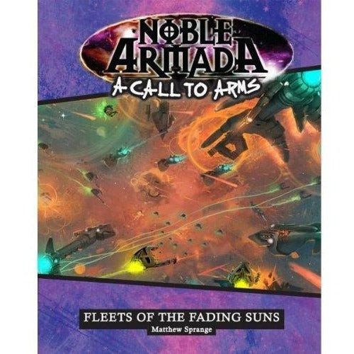 A Call to Arms: Fleets of the Fading Suns