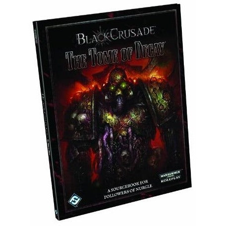 Black Crusade Warhammer 40K RPG: The Tome of Decay Hardcover