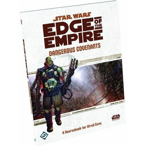 Star Wars RPG: Edge of the Empire Dangerous Covenants Sourcebook