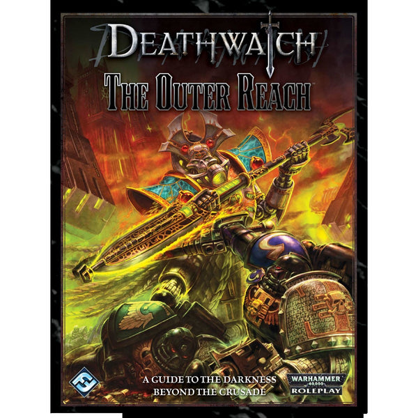 Deathwatch Warhammer 40K RPG: The Outer Reach Hardcover