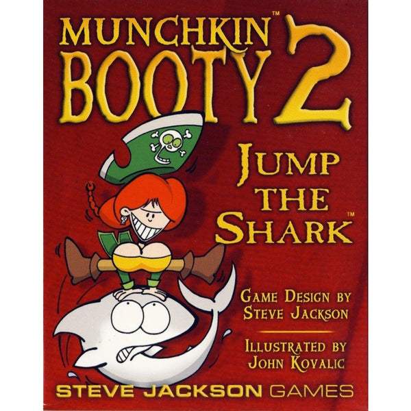 Munchkin Booty 2: Jump The Shark (Revised)