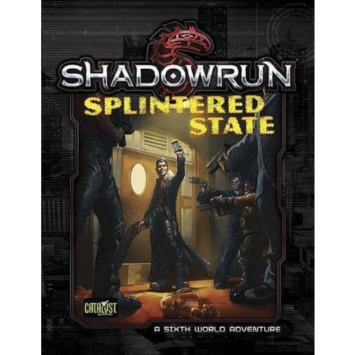 Shadowrun RPG: Splintered State