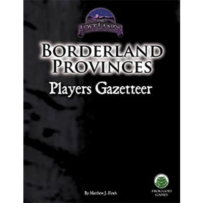 Borderland Provinces: Players Gazetteer