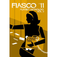 Fiasco 11 RPG: Playset Anthology - Volume 2