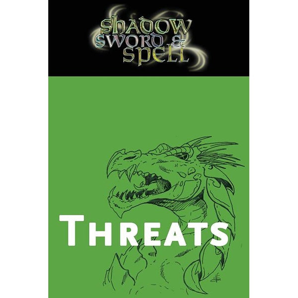 Shadow, Sword and Spell: Threats