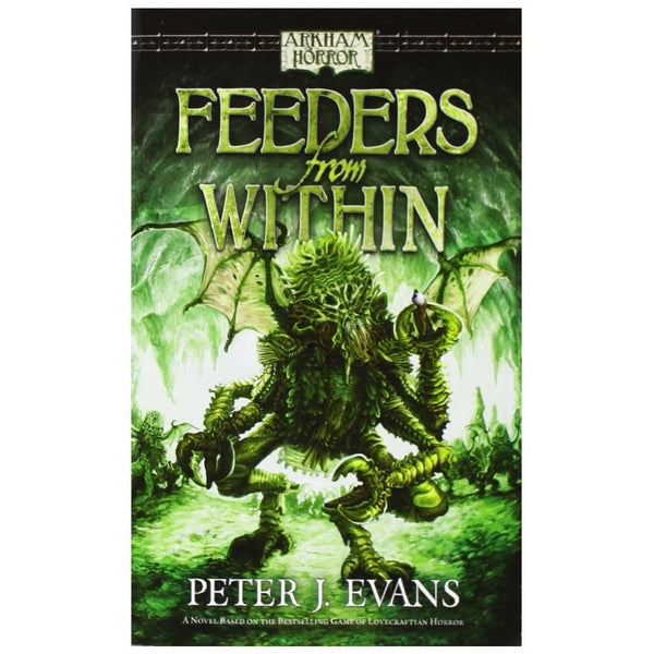 Arkham Horror: Feeders from Within Paperback