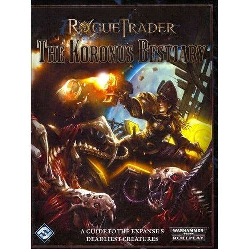 Rogue Trader Warhammer 40K RPG: The Koronus Bestiary Hardcover