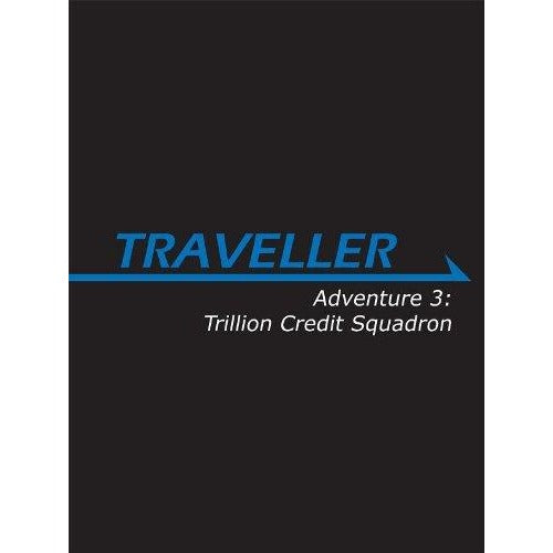 Traveller: Adventure 3 - Trillion Credit Squadron