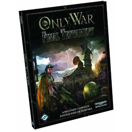 Only War Warhammer 40K RPG: Final Testament Hardcover