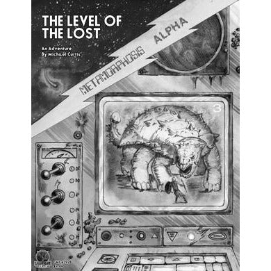 Metamorphosis Alpha RPG: The Level of the Lost