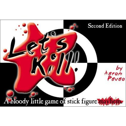 Lets Kill: 2nd Edition