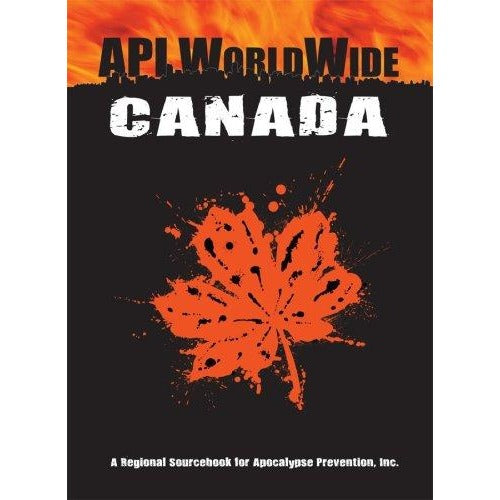 Apocalypse Prevention, Inc.: Worldwide Canada