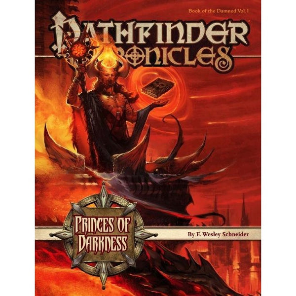Pathfinder Chronicles: Book of the Damned Volume 1 - Princess of Darkness